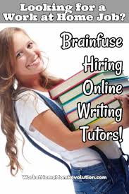 work at home brainfuse writing tutor jobs brainfuse is hiring work at home online writing tutors in the u s to review papers on
