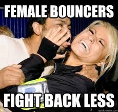 Sleazy Back - Quickmeme Club Bouncers Promoter Fight Female Less Indian