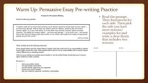 persuasive writing essay examples address example how to make   warm up persuasive essay pre writing practice ppt video online how to make a title writingpra