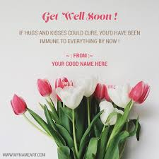 Get Well Soon Quotes Interesting Get Well Soon E Greetings Quotes Card With Name Wishes Greeting Card