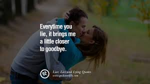 Quotes About Your Ex New 48 Quotes About Liar Lies And Lying Boyfriend In A Relationship