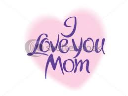 i love you mom wallpaper on wallpapersafari