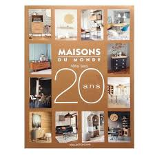 maisons du monde catalogue catalogue o maison du monde catalogue 2016 en ligne