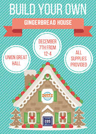 Build Your Own Flyer Build Your Own Gingerbread House Wednesday Dec 7 Graduate