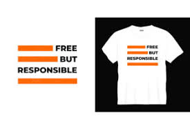 From wikipedia, the free encyclopedia. Free But Responsible Typography T Shirt Graphic By Bolakaretstudio Creative Fabrica