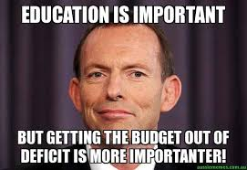Education is important - but getting the budget out of deficit is ... via Relatably.com