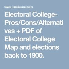 best electoral college map ideas electoral map  electoral college pros cons alternatives pdf of electoral college map and elections