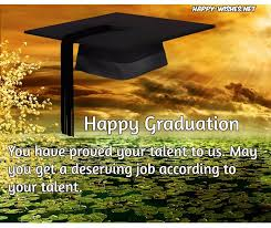 Graduation Wishes Quotes Delectable Happy Graduation Wishes Quotes And Images Congratulations To