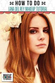 how to do lana del rey makeup how to do natural makeup how to