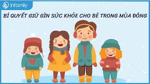 Bí quyết giữ gìn sức khỏe cho bé trong mùa đông cực hiệu quả - Blog Con Yêu