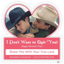 brokeback mountain valentine from focus features hearts vd  brokeback mountain valentine from focus features