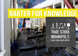 barter tuition fees at trade school napolis barter news weekly trade school napolis barter for knowledge
