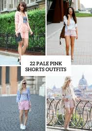 Light Shorts Outfit 22 Women Outfits With Pale Pink Shorts Styleoholic