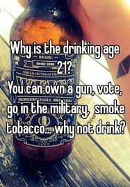 Can Smoke 21 Vote The You Tobacco Is Gun In A Why Drinking Not Age Military Own Go Drink