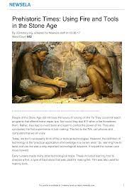 Prehistoric Times: Using Fire and Tools in the Stone Age