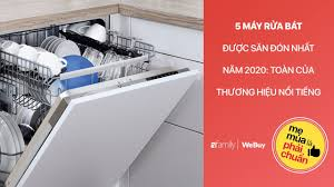 Top list:5 máy rửa bát được săn đón nhất 2020 - YouTube