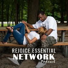 Rejoice Essential Network Podcast