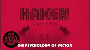 <b>HAKEN</b> - The Psychology of <b>Vector</b> - YouTube