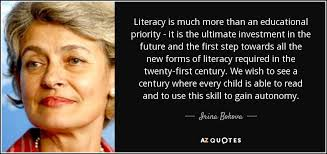 Literacy Quotes Gorgeous TOP 48 QUOTES BY IRINA BOKOVA AZ Quotes