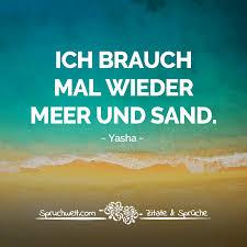 Ich Brauch Mal Wieder Meer Und Sand Zitat Yasha Strand