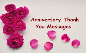 Thank You Messages For Anniversary Wishes Sample Thank You Messages