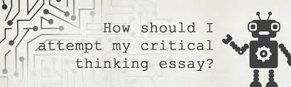 critical thinking essay the ultimate guide writings guru blog if you ve never written a critical thinking essay before and need some advice on how you are to go about it on and you ll be able to start writing in