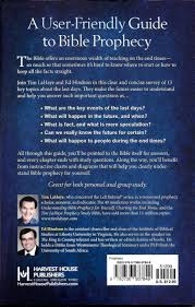 Tim Lahaye Bible Prophecy Chart The Essential Guide To Bible Prophecy 13 Keys To Understanding The End Times Tim Lahaye Ed Hindson