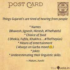 Things Gujaratis Are Tir Quotes Writings By Harshi Makani
