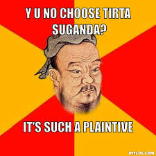 Confucius Says Meme Generator - DIY LOL via Relatably.com