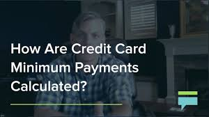 How Are Credit Card Payments Calculated How Are Credit Card Minimum Payments Calculated Credit Card