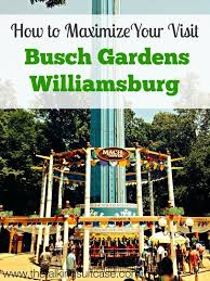 how to maximize your visit to busch gardens williamsburg virginia family travel destinations virginia vacation bush gardens williamsburg
