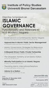 institute of policy studies inaugural symposium on islamic governance functionality and relevance in a modern negara