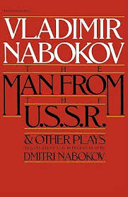 man from the ussr other plays and other plays by vladimir nabokov 54998