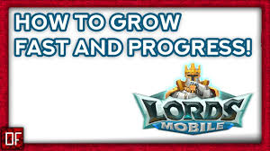 Lords Mobile How To Gain Might And Progress Fast