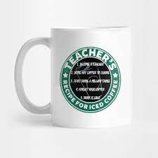 2020 popular 1 trends in home & garden, women's clothing, men's clothing, education & office supplies with coffee teacher and 1. Teachers Recipe For Iced Coffee Teacher Mug Teepublic