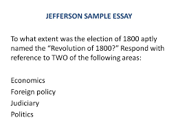 essay writing response and dbq ppt video online  12 jefferson sample essay