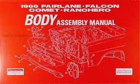 1966 ford fairlane wiring diagram manual reprint 1966 body assembly manual fairlane falcon ranchero comet caliente cyclone