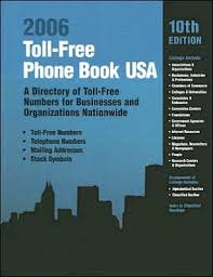 Toll Free Phone Book Usa 2006 A Directory Of Toll Free Telephone Numbers For Businesses And Organizations Nationwide Paperback