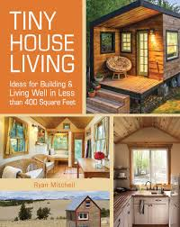 Designing a tiny house Diy Follow The Author Thesynergistsorg Tiny House Living Ideas For Building And Living Well In Less Than