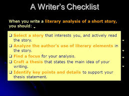 analysis of a short story ppt video online  a writer s checklist when you write a literary analysis of a short story you should