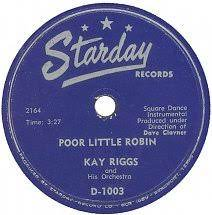 78 RPM - Kay Riggs - Poor Little Robin / Boogie Square - Starday - USA -  D-1003