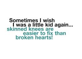 I Wish Quotes Wishes Quotes Sometimes I wish I was a little kid again Skinned 2