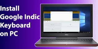 Google Indic Keyboard For PC [Mac & Windows] - OS Apps Online