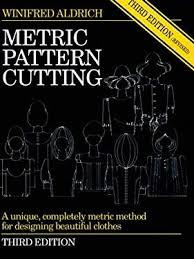 Metric Pattern Cutting Third Edition By Winifred M Aldrich