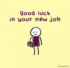 Best Wishes For New Job Best Wishes Job Quotes Job Wishes New