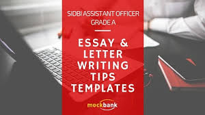 sidbi grade a essay letter writing template tips ibps sbi  sidbi assistant officer english language essay letter writing tips templates