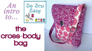 A look at the features of the So Sew Easy Cross Body Bag pattern ... & A look at the features of the So Sew Easy Cross Body Bag pattern - YouTube Adamdwight.com