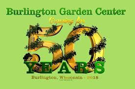 50th anniversary celebration burlington garden center burlington chamber of commerce