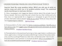 problem solution essay  understanding problem solution essay  understanding problem solution essay topics exercise read the essay questions below which one