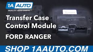how to replace transfer case control module 01 05 ford ranger how to replace transfer case control module 01 05 ford ranger